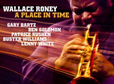 Wallace Roney: A Place in Time (HighNote)