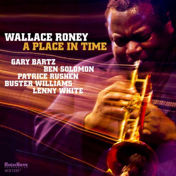 """Wallace Roney: """"A Place in Time"""""""