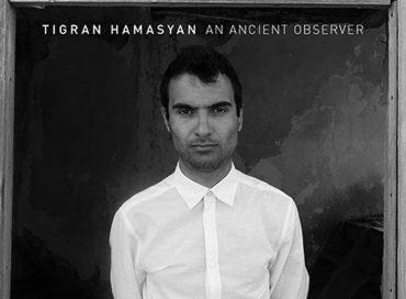 Tigran Hamasyan: An Ancient Observer (Nonesuch)
