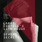 "JT Track Premiere: ""Molten Grace"" by Larry Coryell's 11th House"