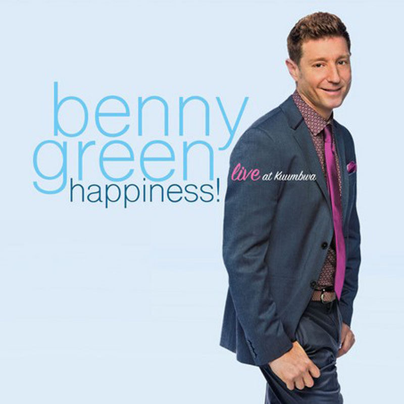 """Benny Green: """"Happiness"""""""