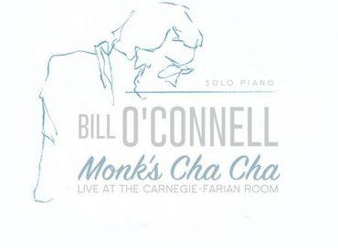 Bill O'Connell: Monk's Cha Cha (Savant)