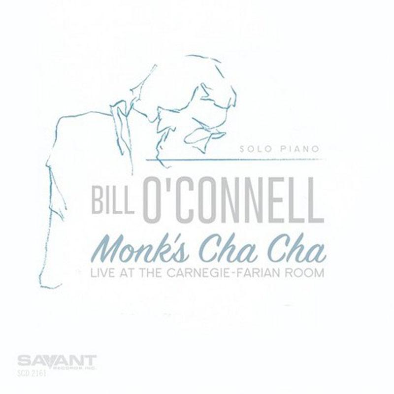 "Bill O'Connell: ""Monk's Cha Cha"""