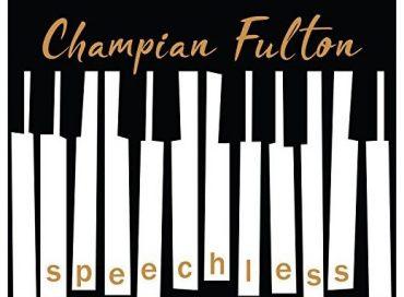 Champian Fulton: Speechless (Posi-Tone)