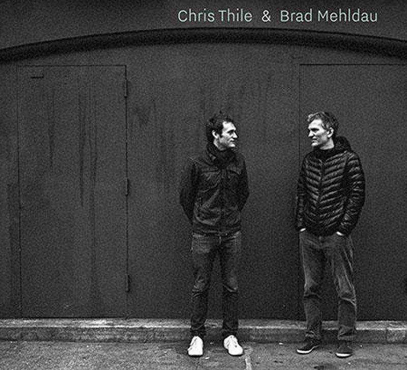 Chris Thile & Brad Mehldau (self-titled)