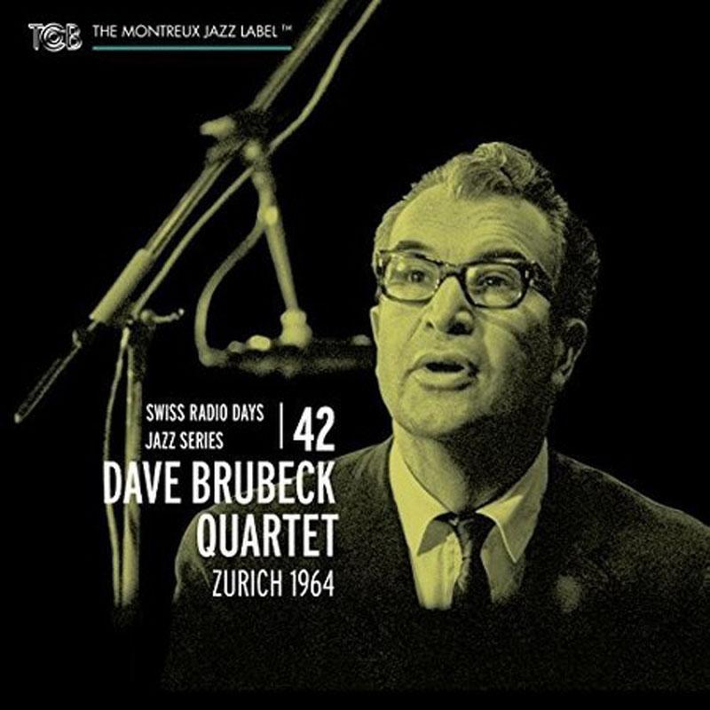 """Dave Brubeck Quartet: """"Zurich 1964"""""""