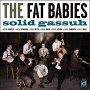The Fat Babies: <i>Solid Gassuh</i> (Delmark)