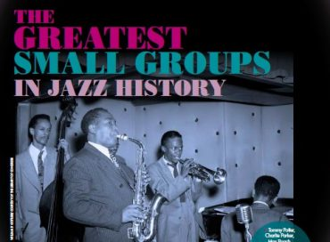 The Greatest Small Groups in Jazz History