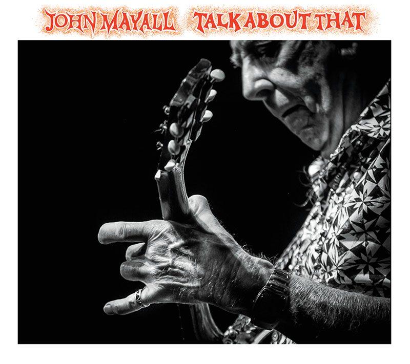 """John Mayall: """"Talk About Me"""""""