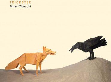 Miles Okazaki: Trickster (Pi)