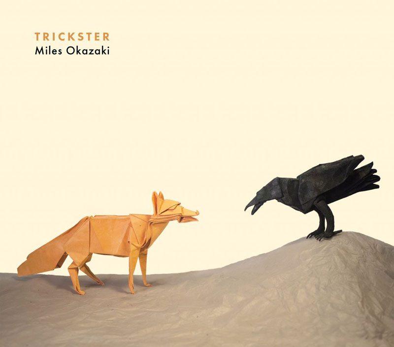 """Miles Okazaki: """"Trickster"""""""