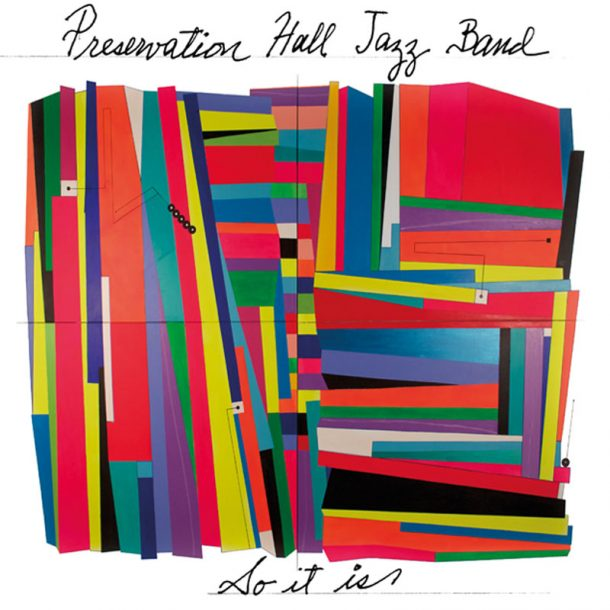 "Preservation Hall Jazz Band: ""So It Is"""