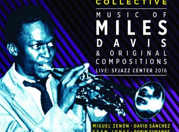 SFJAZZ Collective: Music of Miles Davis & Original Compositions (SFJAZZ)