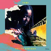 Somi: <i>Petite Afrique</i> (OKeh/Sony Masterworks)