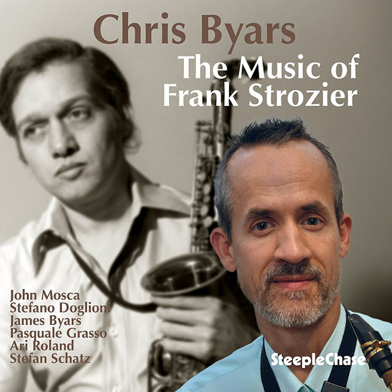 """Chris Byars """"The Music of Frank Strozier"""""""