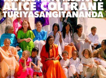World Spirituality Classics 1: The Ecstatic Music of Alice Coltrane Turiyasangitananda (Luaka Bop)