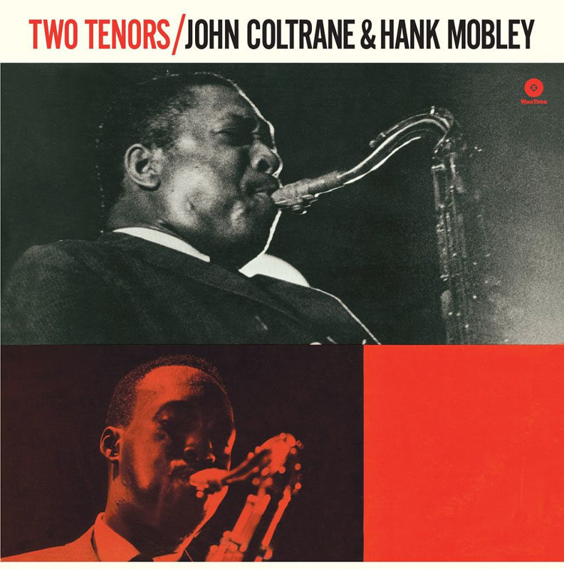 "John Coltrane & Hank Mobley: ""Two Tenors"""