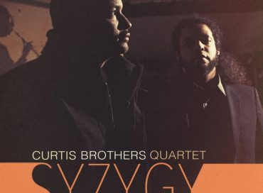 Curtis Brothers Quartet: Syzygy (Truth Revolution)