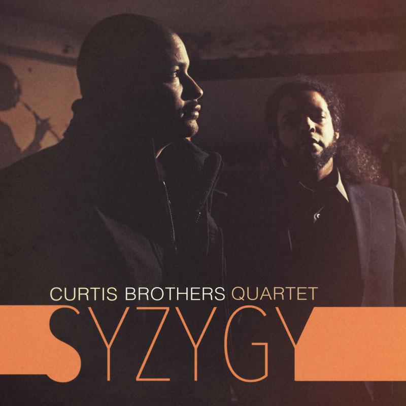"Curtis Brothers Quartet: ""Syzygy"""