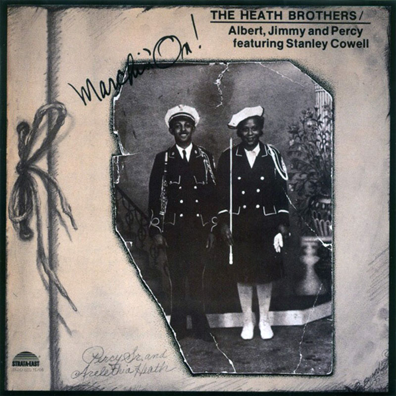 "Heath Brothers: ""Marchin' On"""