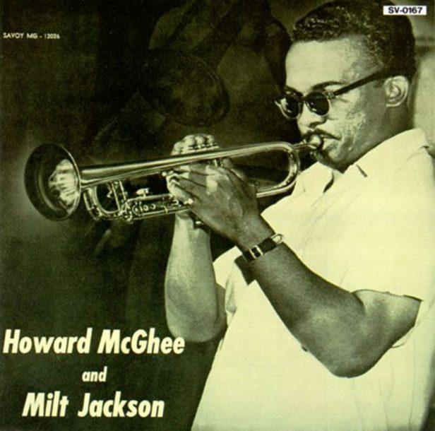 """Howard McGhee and Milt Jackson: """"Howard McGhee and Milt Jackson"""""""