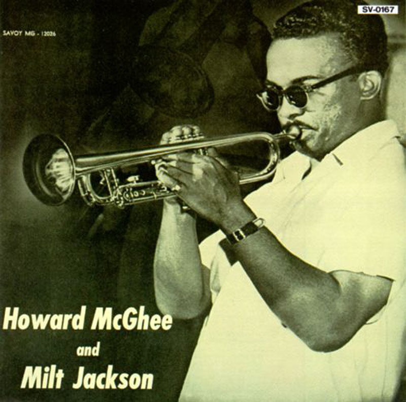 "Howard McGhee and Milt Jackson: ""Howard McGhee and Milt Jackson"""