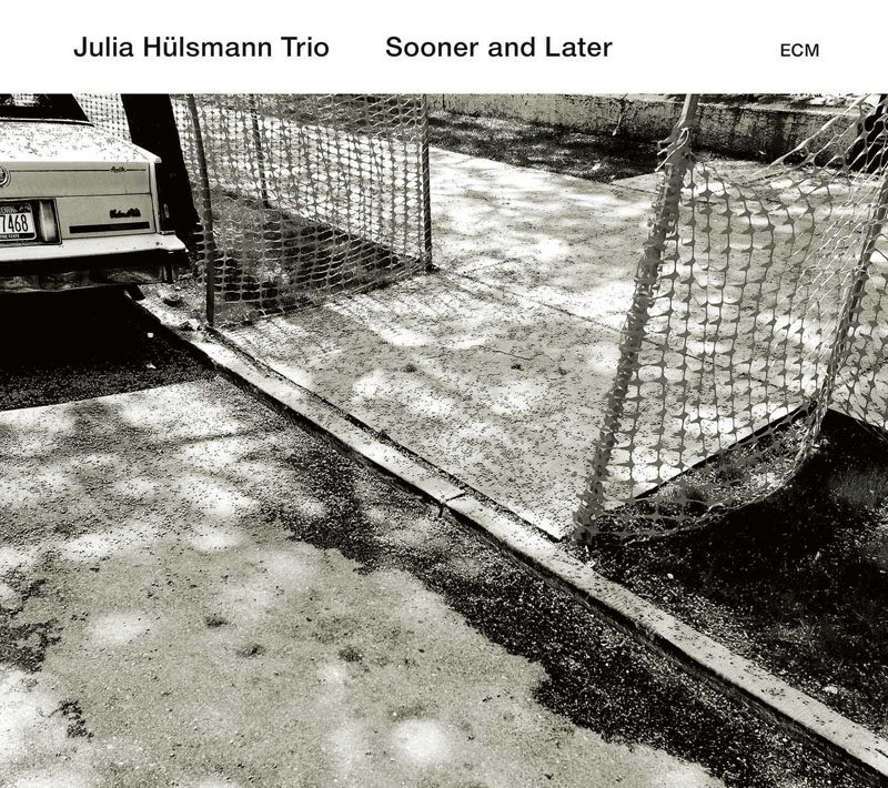"Julia Hülsmann Trio: ""Sooner and Later"""