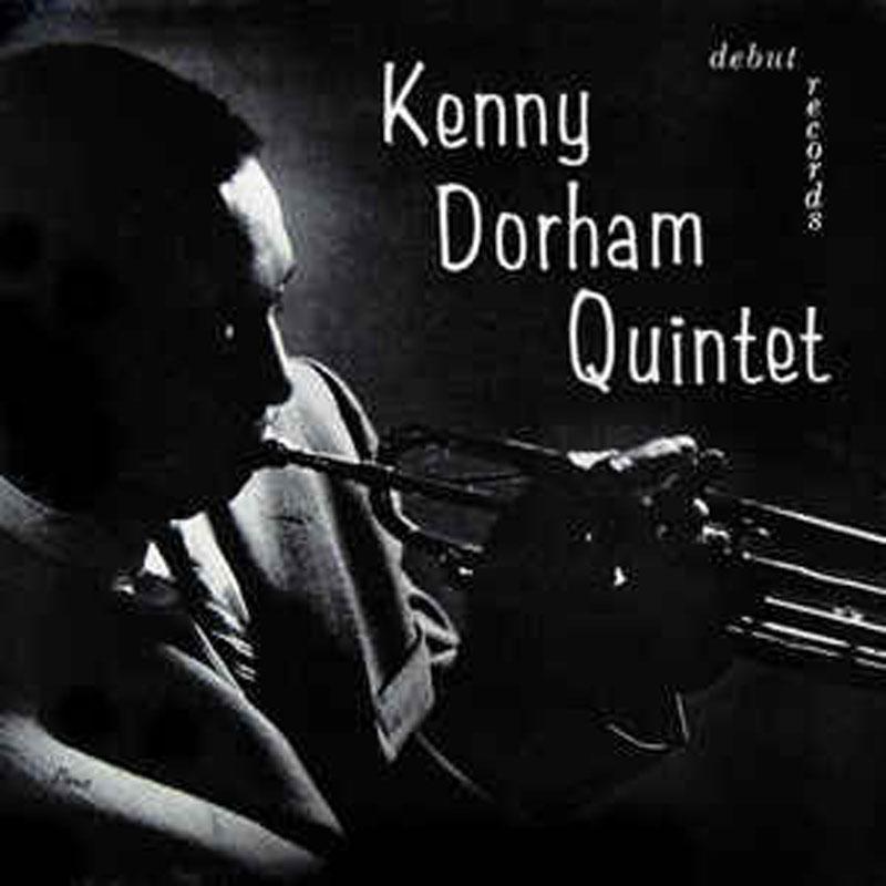 "Kenny Dorham Quintet: ""Kenny Dorham Quintet"""