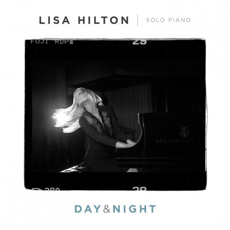 "Lisa Hilton: ""Day & Night"""