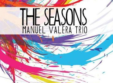 Manuel Valera Trio: The Seasons (Mavo)