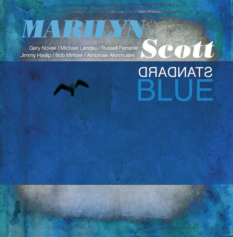 "Marilyn Scott: ""Standard Blue"""