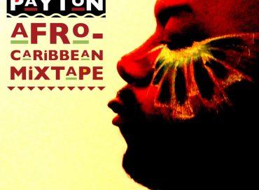 Nicholas Payton: Afro-Caribbean Mixtape (Paytone)