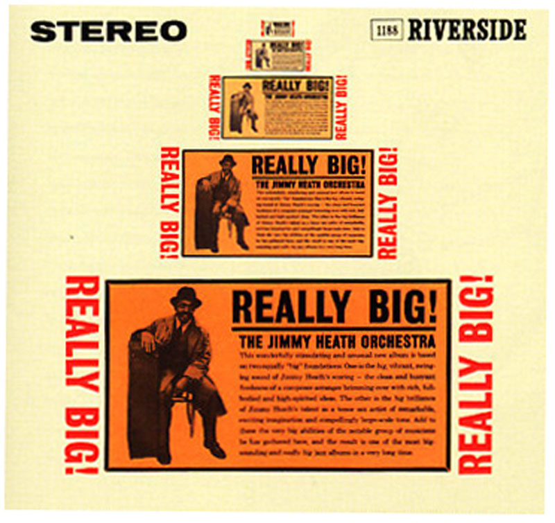 "The Jimmy Heath Orchestra: ""Really Big!"""