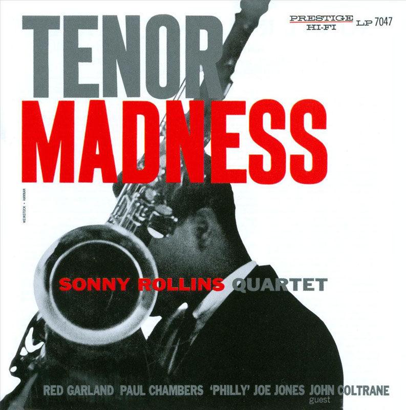 "Sonny Rollins Quartet: ""Tenor Madness"""