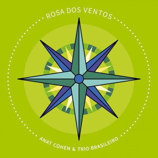 """Anat Cohen Trio """"Brasilero Rosa Dos Ventos"""""""