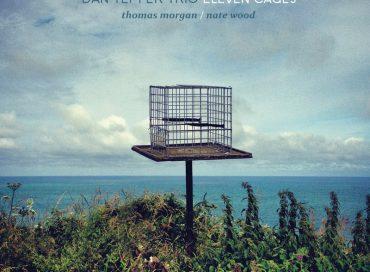 Dan Tepfer Trio: Eleven Cages (Sunnyside)
