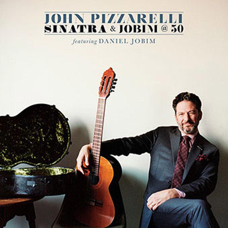 "John Pizzarelli: ""Sinatra & Jobim @ 50"""