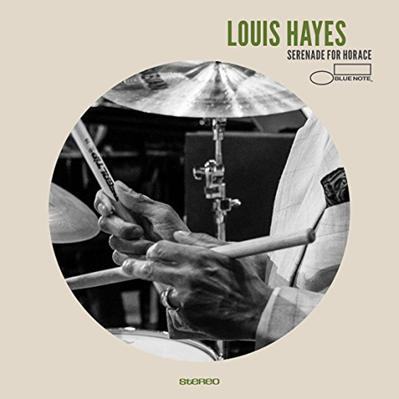"""Louis Hayes: """"Serenade for Horace"""""""