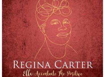 Regina Carter: Ella: Accentuate the Positive (OKeh)