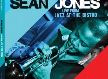 Sean Jones: Live From Jazz at the Bistro (Mack Avenue)