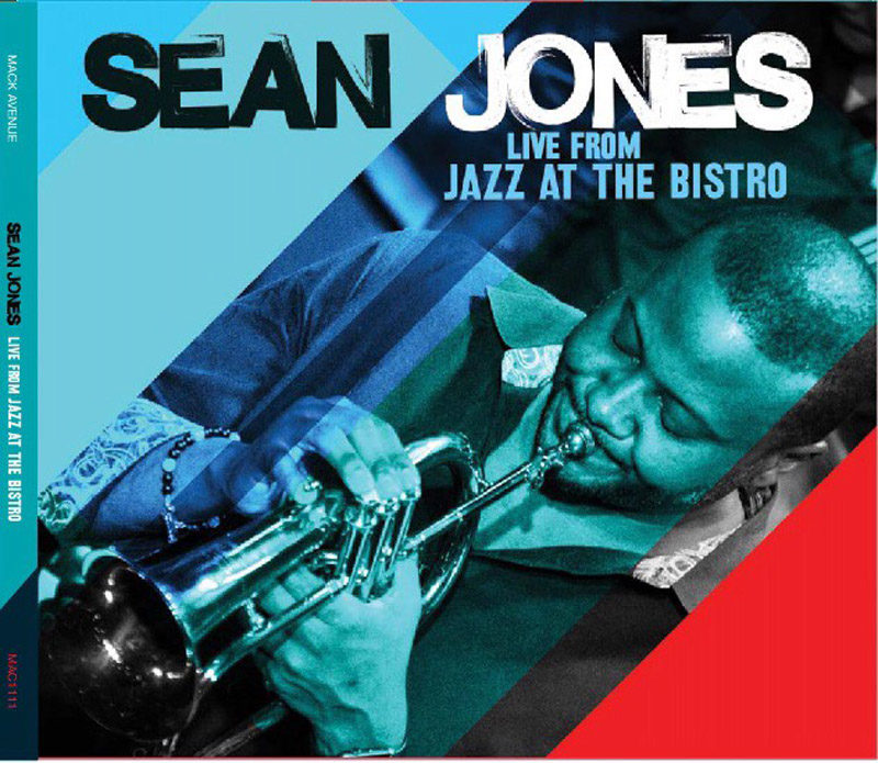 """Sean Jones: """"Live From Jazz at the Bistro"""""""