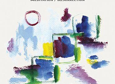 William Parker Quartets: Meditation/Resurrection (AUM Fidelity)