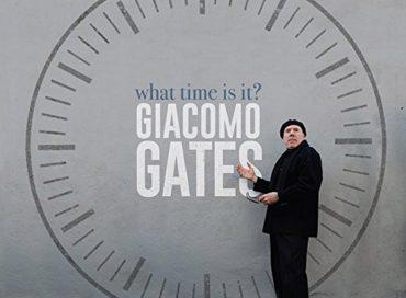 Giacomo Gates: What Time Is It? (Savant)