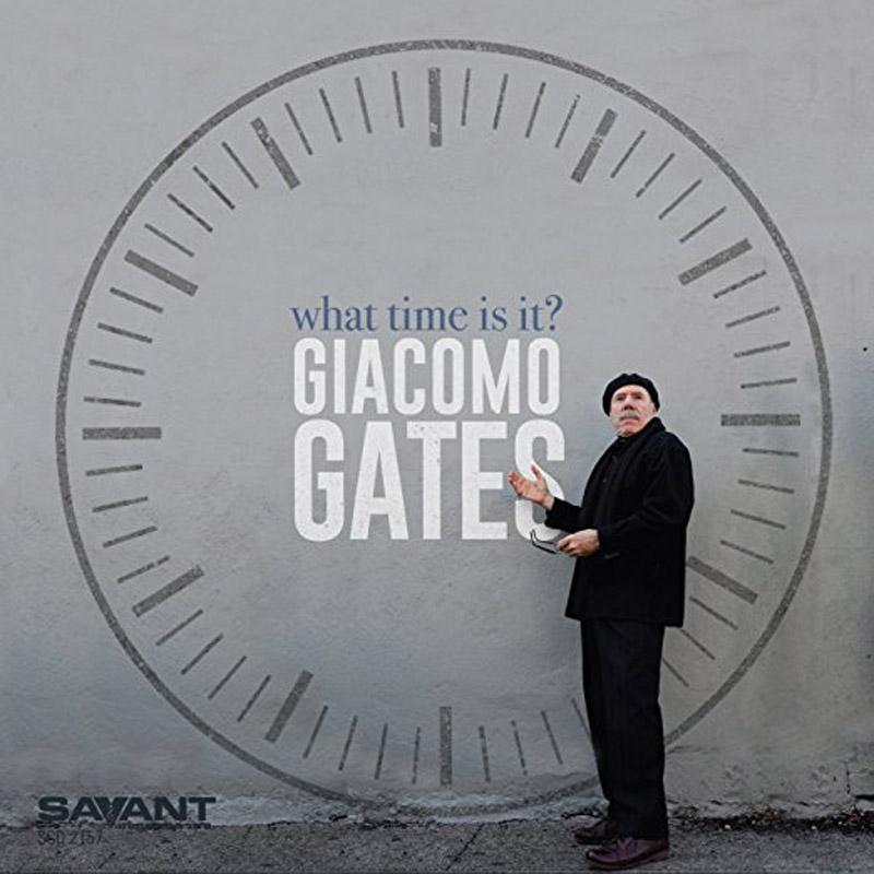 "Giacomo Gates: ""What Time Is It?"""