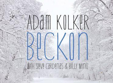 Adam Kolker: Beckon (Sunnyside)