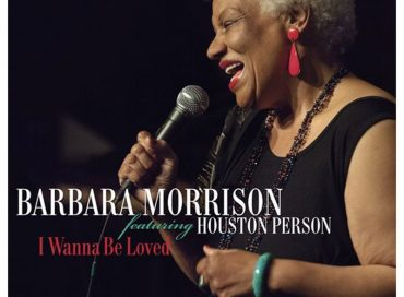 Barbara Morrison: I Wanna Be Loved (Savant)