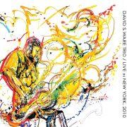 David S. Ware Trio: <I>Live in New York, 2010</I> (AUM Fidelity)