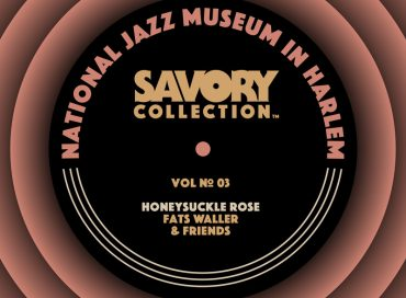 Various Artists: The Savory Collection Vol. 3—Honeysuckle Rose: Fats Waller and Friends  (The National Jazz Museum in Harlem/Apple Music)
