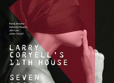 Larry Coryell's 11th House: Seven Secrets (Savoy Jazz)