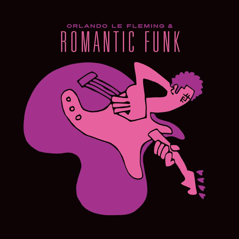 Orlando le Fleming & Romantic Funk album cover